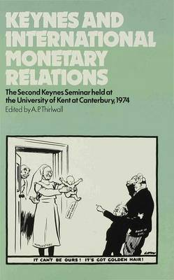 Keynes and International Monetary Relations
