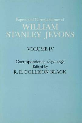 Papers and Correspondence: Correspondence 1873-1878: v. 4