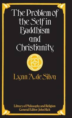 The Problem of the Self in Buddhism and Christianity