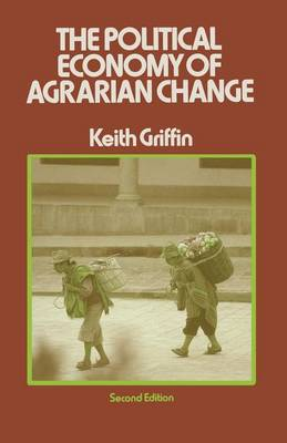 The Political Economy of Agrarian Change: An Essay on the Green Revolution