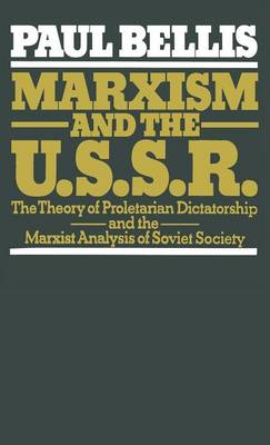 Marxism and the U. S. S. R.