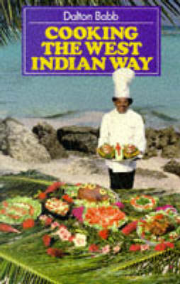 Cooking the West Indian Way