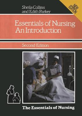 The Essentials of Nursing: An Introduction