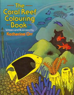 The Coral Reef Colouring Book