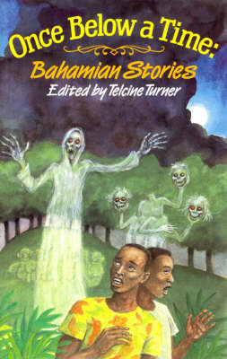 Once Below a Time: Bahamian Stories