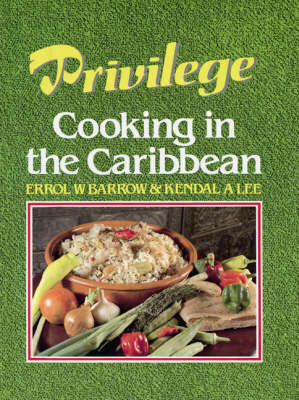 Privilege: Cooking in the Caribbean