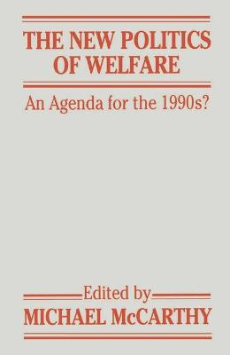 The New Politics of Welfare: An Agenda for the 1990s?