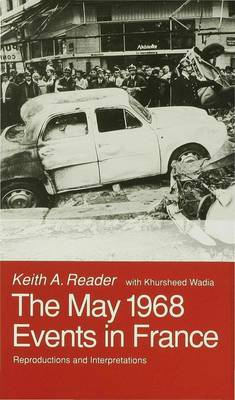 The May 1968 Events in France: Reproductions and Interpretations