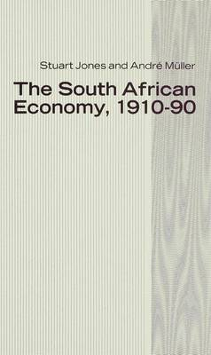The South African Economy, 1910-90
