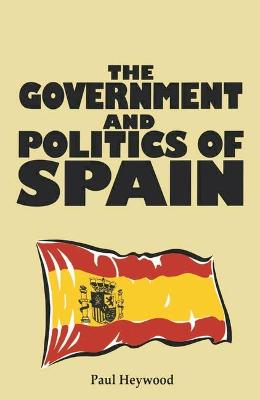 The Government and Politics of Spain