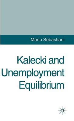 Kalecki and Unemployment Equilibrium