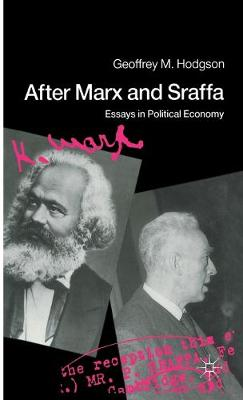 After Marx and Sraffa: Essays in Political Economy