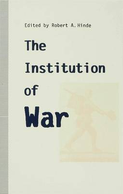 The Institution of War
