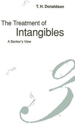 The Treatment of Intangibles: A Banker's View