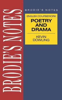 Dowling: Drama and Poetry