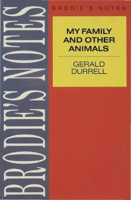 Durrell: My Family and Other Animals