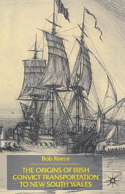 The Origins of Irish Convict Transportation to New South Wales: Mixture of Breeds