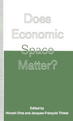 Does Economic Space Matter?: Essays in Honour of Melvin L. Greenhut