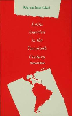 Latin America in the Twentieth Century