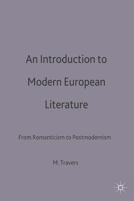 An Introduction to Modern European Literature: From Romanticism to Postmodernism