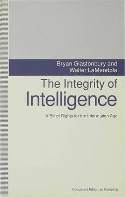 The Integrity of Intelligence: A Bill of Rights for the Information Age
