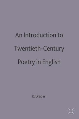An Introduction to Twentieth-Century Poetry in English