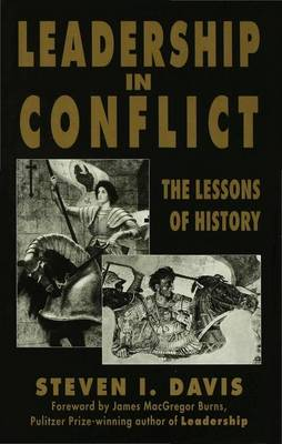 Leadership in Conflicts: The Lessons of History