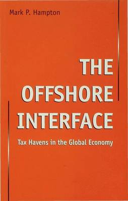 The Offshore Interface: Tax Havens in the Global Economy