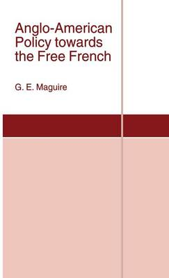 Anglo-American Policy towards the Free French