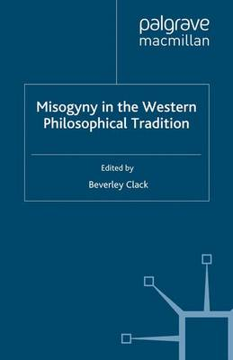 Misogyny in the Western Philosophical Tradition: A Reader