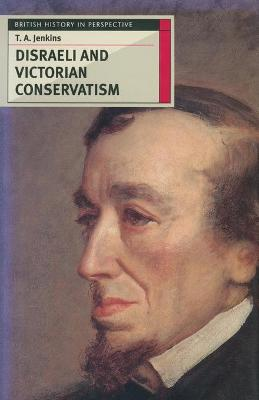 Disraeli and Victorian Conservatism