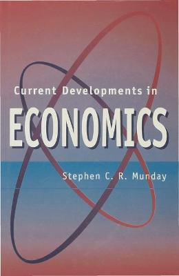 Current Developments in Economics