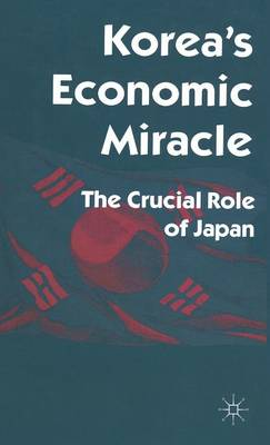 Korea's Economic Miracle: The Crucial Role of Japan
