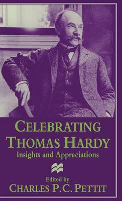 Celebrating Thomas Hardy: Insights and Appreciations