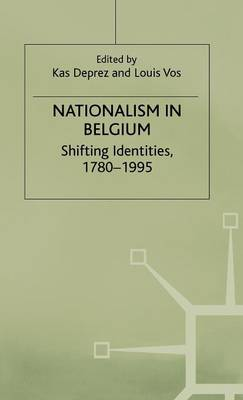 Nationalism in Belgium: Shifting Identities, 1780-1995