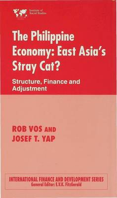 The Philippine Economy: Stray Cat of East Asia?: Finance, Adjustment and Structure