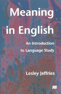 Meaning in English: An Introduction to Language Study