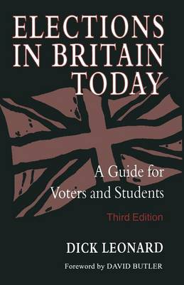 Elections in Britain Today: A Guide for Voters and Students