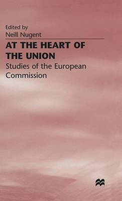 At the Heart of the Union: Studies of the European Commission