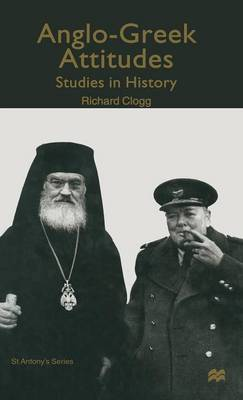 Anglo-Greek Attitudes: Studies in History
