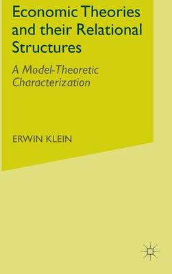 Economic Theories and their Relational Structures: A Model-Theoretic Characterization