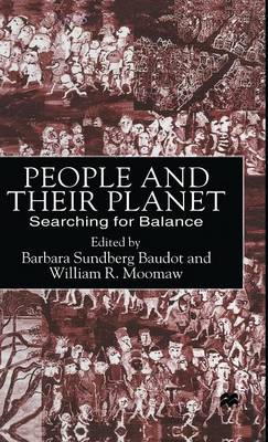 The People and Their Planet: Searching for Balance