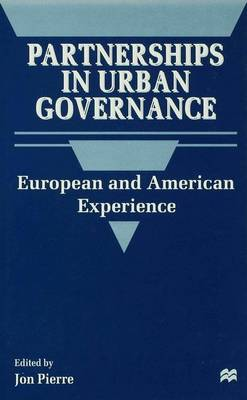 Partnerships in Urban Governance: European and American Experiences