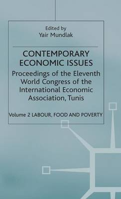 Contemporary Economic Issues: v. 2: Contemporary Economic Issues Labour, Food and Poverty