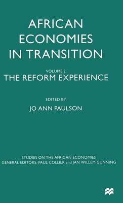 African Economies in Transition: Volume 2: The Reform Experience
