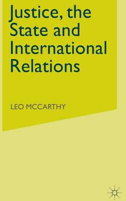 Justice, the State and International Relations: Three Theories