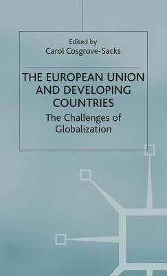 The European Union and Developing Countries: The Challenges of Globalization