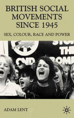 British Social Movements Since 1945: Sex, Colour, Peace and Power: 2001