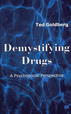 Demystifying Drugs: A Psychosocial Perspective