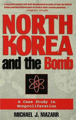 North Korea and the Bomb: Case Study in Nonproliferation